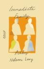Immediate Family: A Novel Cover Image