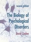 The Biology of Psychological Disorders Cover Image