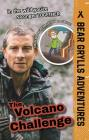The Volcano Challenge: Bear Grylls Adventures Cover Image