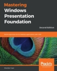 Mastering Windows Presentation Foundation Cover Image