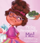Picky, Persnickety Me! Cover Image