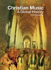 Christian Music: A Global History Cover Image
