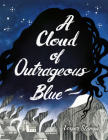 A Cloud of Outrageous Blue Cover Image