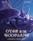Over in the Woodland: A Mythological Counting Journey Cover Image