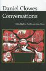 Daniel Clowes: Conversations (Conversations with Comic Artists) Cover Image