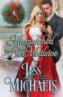 Mismatched Under the Mistletoe Cover Image