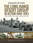 The Long Range Desert Group in Action 1940-1943 (Images of War) Cover Image