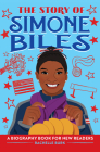 The Story of Simone Biles: A Biography Book for New Readers Cover Image