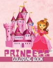 Princess Coloring Book: Beautiful Princess Illustrations to Color Cover Image