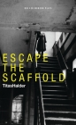 Escape the Scaffold Cover Image