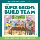 The Super Greens' Build Team Cover Image