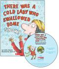 There Was a Cold Lady Who Swallowed Some Snow! - Audio Library Edition [With CD] Cover Image