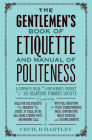 The Gentleman's Book of Etiquette and Manual of Politeness Cover Image