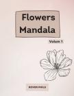 Flowers Mandalas Cover Image