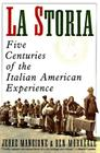 La Storia: Five Centuries of the Italian American Experience Cover Image