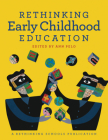 Rethinking Early Childhood Education Cover Image