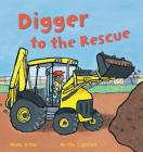 Digger to the Rescue (Busy Wheels) Cover Image