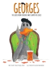 Georges The Goose From Toulouse: Who Slurped His Juice Cover Image