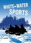 Clash Level 3: White-Water Sports Cover Image