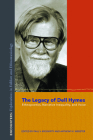 The Legacy of Dell Hymes: Ethnopoetics, Narrative Inequality, and Voice (Encounters: Explorations in Folklore and Ethnomusicology) Cover Image