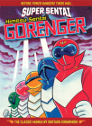 SUPER SENTAI: Himitsu Sentai Gorenger – The Classic Manga Collection Cover Image