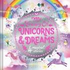 My Treasury of Unicorns & Dreams : Storybook Treasury with 4 Tales Cover Image