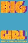 Big Girl: A Novel Cover Image