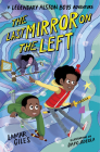 The Last Mirror on the Left (A Legendary Alston Boys Adventure) Cover Image