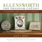 Allensworth, the Freedom Colony: A California African American Township (N/A) Cover Image