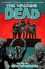 The Walking Dead Volume 22: A New Beginning (Walking Dead Tp #22) Cover Image