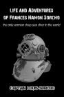 Life and Adventures of Frances Namon Sorcho: The Only Woman Deep Sea Diver in the World Cover Image