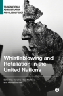 Whistleblowing and Retaliation in the United Nations Cover Image