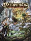 Pathfinder Player Companion: Legacy of the First World Cover Image