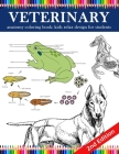 Veterinary Anatomy Coloring Book: kids relax design for students: younger kids for learn anatomy dog, cat, hourse, turtle, frog, bird, fish Cover Image