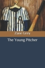 The Young Pitcher Cover Image