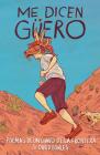 Me dicen Güero: Poemas de un chavo de la frontera Cover Image