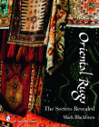 Oriental Rugs: The Secrets Revealed (Schiffer Books) Cover Image