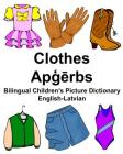 English-Latvian Clothes Bilingual Children's Picture Dictionary Cover Image