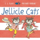 Jellicle Cats (Old Possum Picture Books) Cover Image