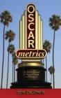 Oscarmetrics: The Math Behind the Biggest Night in Hollywood (hardback) Cover Image