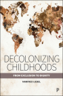 Decolonizing Childhoods: From Exclusion to Dignity Cover Image