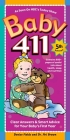 Baby 411: Clear Answers & Smart Advice For Your Baby's First Year Cover Image