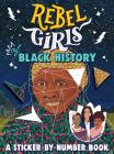 Rebel Girls of Black History: A Sticker-by-Number Book Cover Image