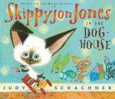 Skippyjon Jones in the Doghouse [With CD] Cover Image