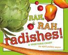 Rah, Rah, Radishes!: A Vegetable Chant Cover Image