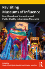 Revisiting Museums of Influence: Four Decades of Innovation and Public Quality in European Museums Cover Image