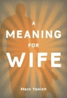 A Meaning for Wife Cover Image