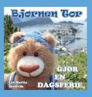 Bjørnen Tor Gjør En Dagsferie (Bjornen Tor) Cover Image