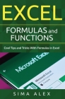 Excel Formulas and Functions: Cool Tips and Tricks With Formulas in Excel Cover Image