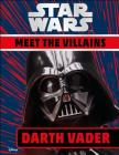 Star Wars Meet the Villains Darth Vader Cover Image